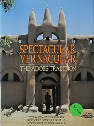 Spectacular Vernacular : The Adobe Tradition