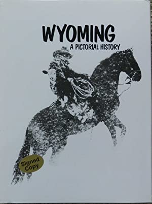 Wyoming : A Pictorial History
