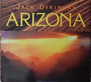 Jack Dykinga's Arizona
