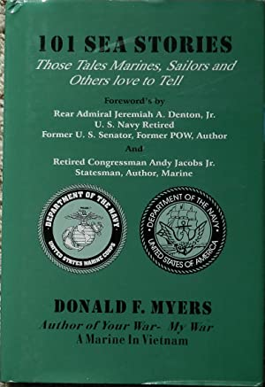 101 Sea Stories : Those Tales Marines, Sailors and Others Love to Tell