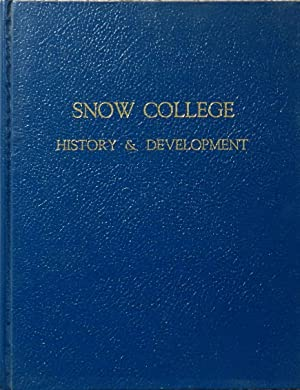 Snow College : History and Development
