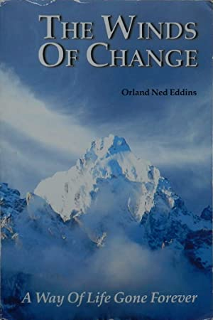 The Winds of Change : A Way of Life Gone Forever