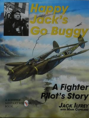 Happy Jack's Go Buggy : A Fighter Pilot's Story