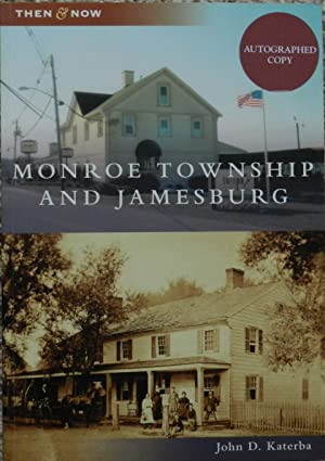 Monroe Township and Jamesburg ( New Jersey ) ( Then and Now Series )