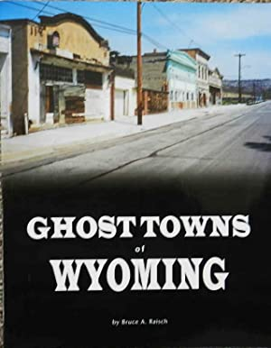 Ghost Towns of Wyoming
