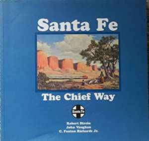 Santa Fe : The Chief Way