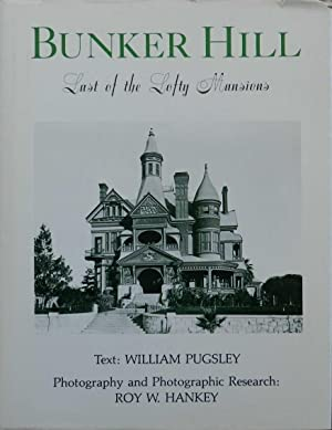 Bunker Hill : Last of the Lofty Mansions