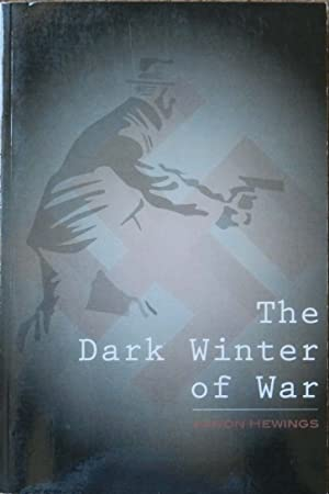 The Dark Winter of War