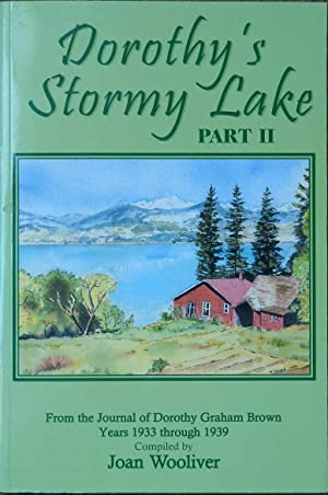 Dorothy's Stormy Lake Part II : From the Journal of Dorothy Graham Brown Years 1933 Through 1939