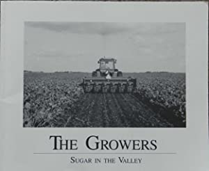 The Growers : Sugar in the Valley