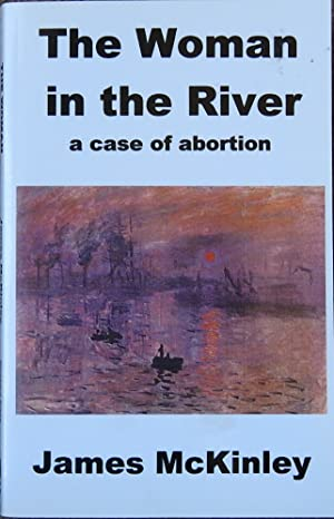 The Woman in the River : A Case of Abortion