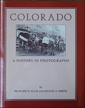 Colorado : A History in Photographs