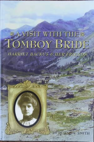 A Visit with the Tomboy Bride : Harriet Backus & Her Friends