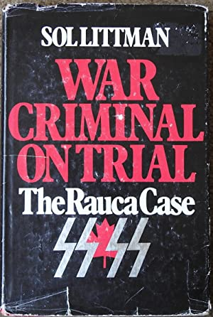 War Criminal on Trial : The Rauca Case