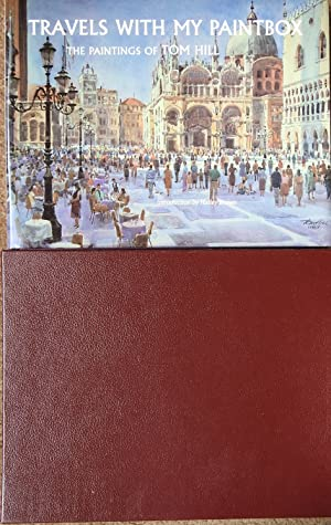 Travels with My Paintbox : The Paintings of Tom Hill [ in Slipcase ]