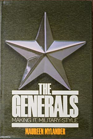 The Generals : Making It, Military-Style