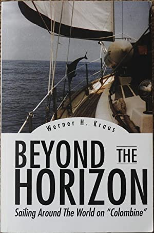 Beyond the Horizon : Sailing Around the World on Colombine