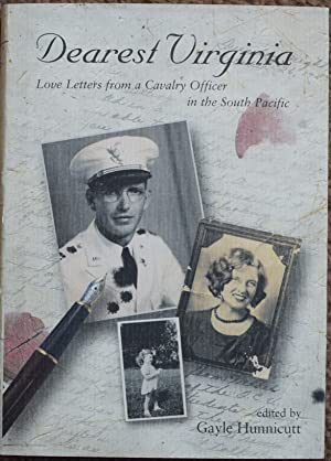 Dearest Virginia : Love Letters from a Cavalry Officer in the South Pacific
