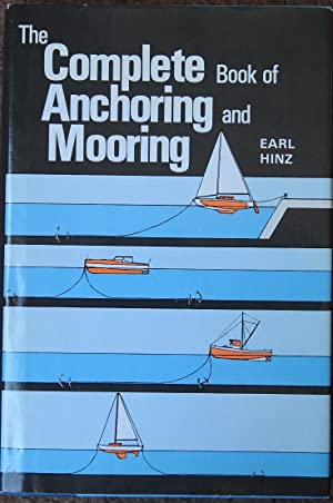 The Complete Book of Anchoring and Mooring