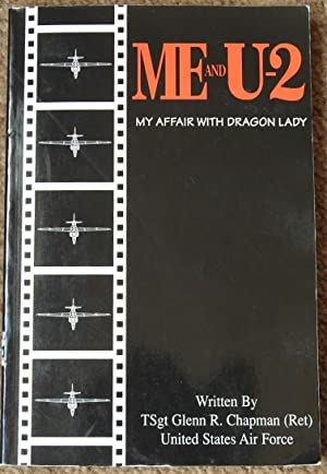 Me and U-2 : My Affair with Dragon Lady