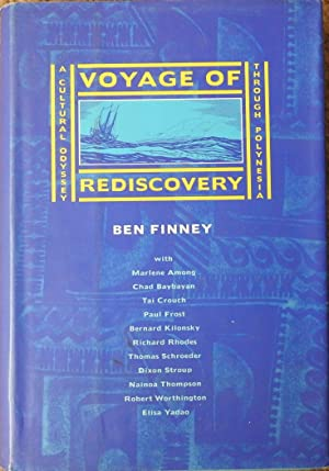 Voyage of Rediscovery : A Cultural Odyssey through Polynesia