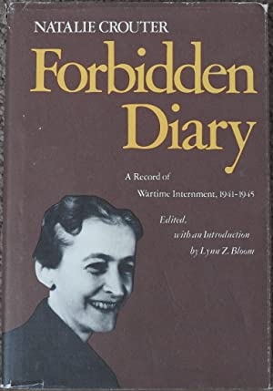 Forbidden Diary : A Record of Wartime Internment, 1941-1945