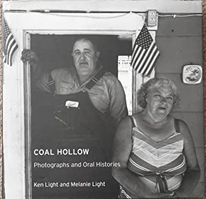 Coal Hollow : Photographs and Oral Histories