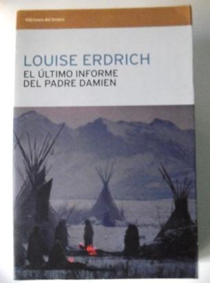 El último informe del Padre Damien: Louise Erdrich