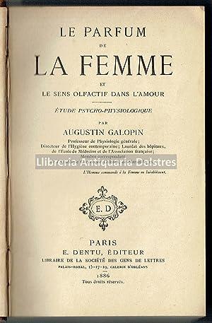 Perfumería. 3 obras en un volumen. 1886-1903]: Galopin, Augustin./ Dr.