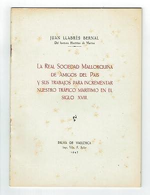 La Real Sociedad Mallorquina de Amigos del: Llabrés Bernal, Juan.