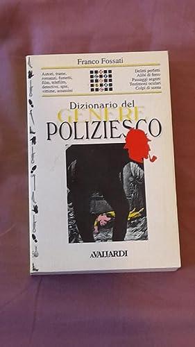 Dizionario del genere poliziesco: Fossati, Franco