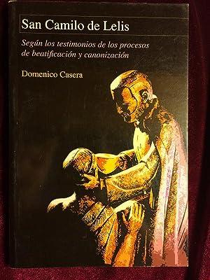 San Camilo de Lelis Segun los testimonios: Casera, Domenico