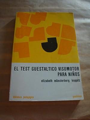 El test guestáltico visomotor para niños: Elizabeth Münsterberg Koppitz