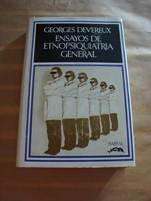 Ensayos de etnopsiquiatría general: Georges Devereux