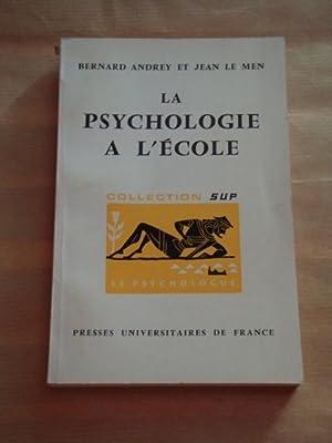 La psychologie a l'école: Bernard Andrey et