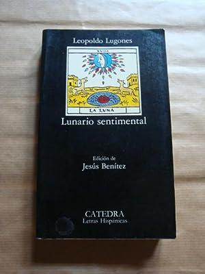 Lunario sentimental: Leopoldo Lugones