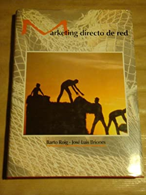 Marketing directo de red: Barto Roig, José