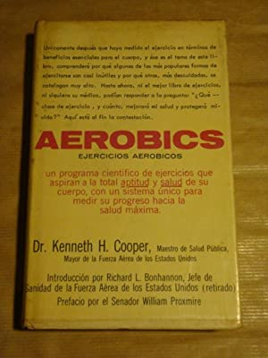 Aerobics. Ejercicios aeróbicos: Kenneth H. Cooper