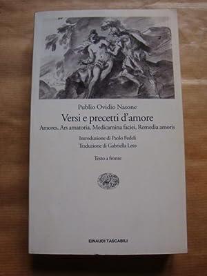 Versi e precetti d'amore. Amores, Ars amatoria,: Publio Ovidio Nasone