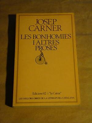 Les bonhomies i altres proses: Josep Carner