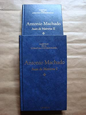 Juan de Mairena (2 vols.): Antonio Machado