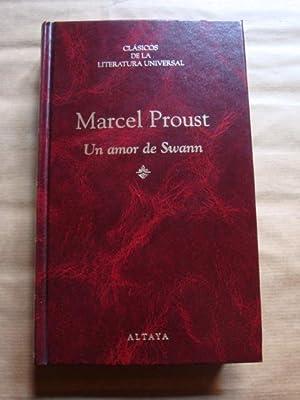 Un amor de Swann: Marcel Proust