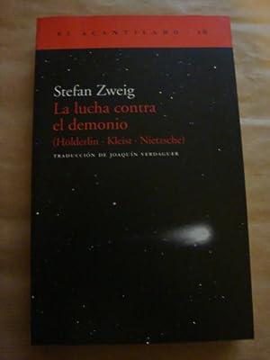 La lucha contra el demonio (Hölderlin, Kleist,: Stefan Zweig