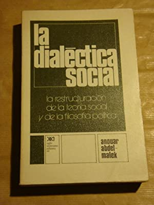 La dialéctica social. La restructuración de la teoría social y de la filosof&...