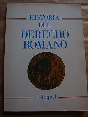 Historia del derecho romano: J. Miquel