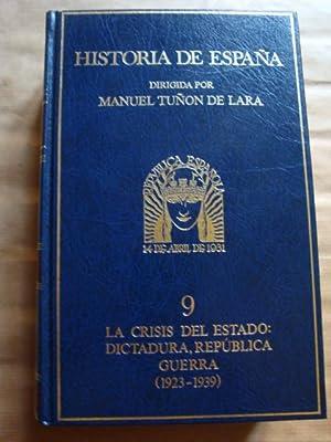 Historia de España. 9. La crisis del: dirigida por Manuel