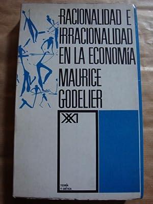 Racionalidad e irracionalidad en la economía: Maurice Godelier