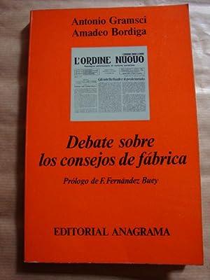 Debate sobre los consejos de fábrica: Antonio Gramsci, Amadeo Bordiga