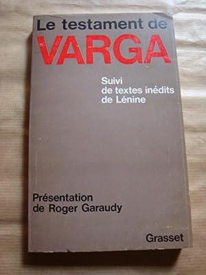 Le testament de Varga. Suivi de textes: Varga