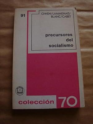 Precursores del socialismo: Owen, Lammenais, Blanc,